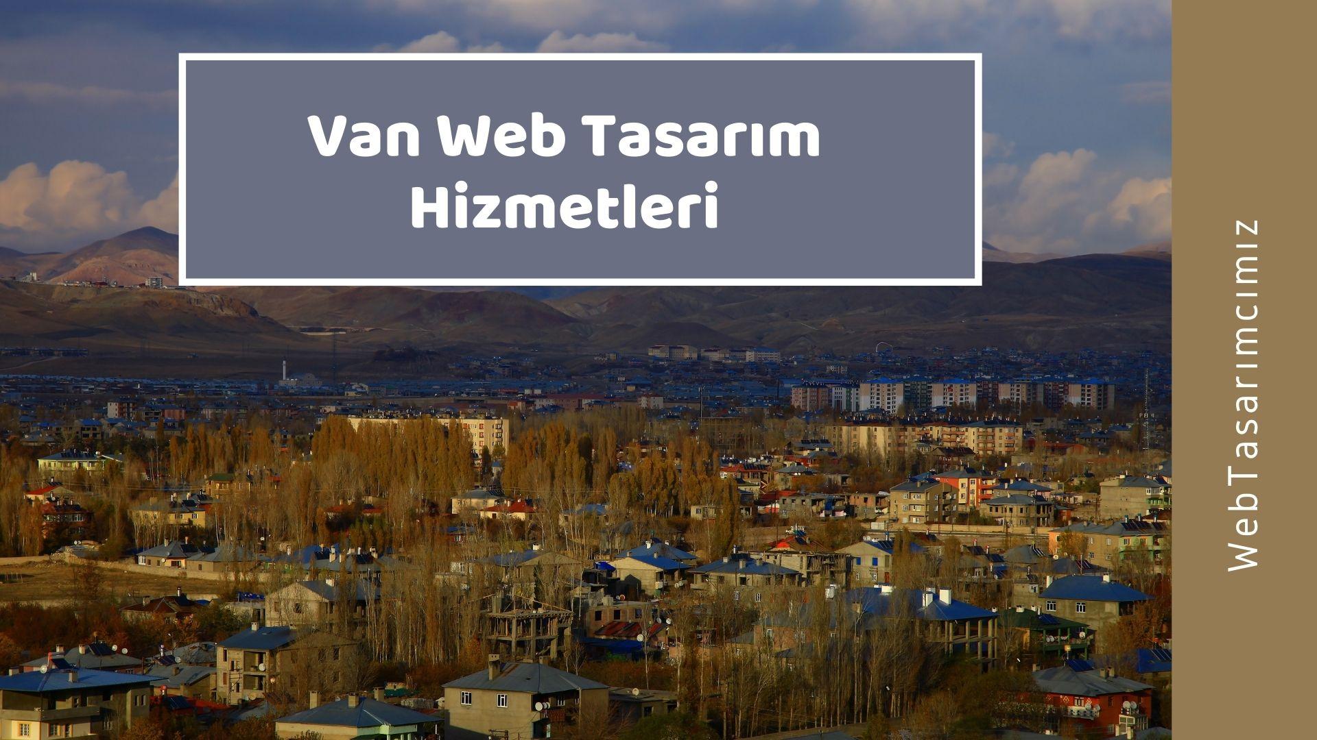 Van Web Tasarım Hizmetleri